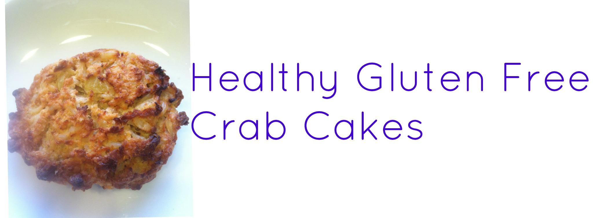 Recipe: Healthy Gluten Free Crab Cakes | Eat Like An Elephant